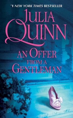 An Offer From A Gentleman By Quinn an offer from a gentleman bridgertons 3 by quinn reviews discussion bookclubs lists