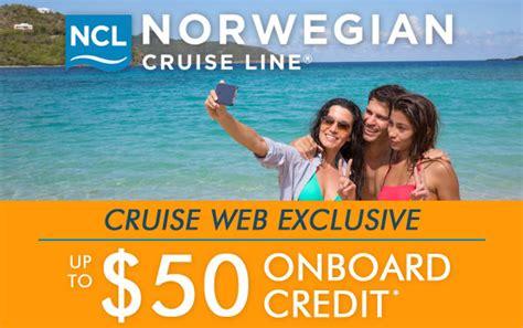 norwegian cruise onboard credit norwegian cruise line cruise deals book 2017 and 2018