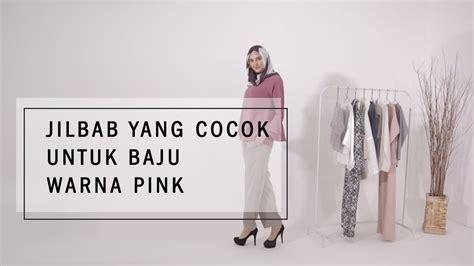 jilbab yang cocok untuk baju warna pink