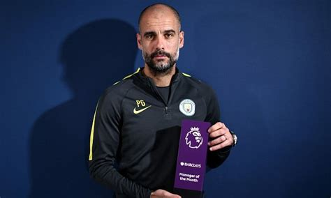 epl manager of the month pep guardiola named premier league manager of the month