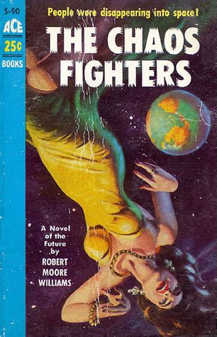 the traveller and chaos books the chaos fighters by robert williams reviews