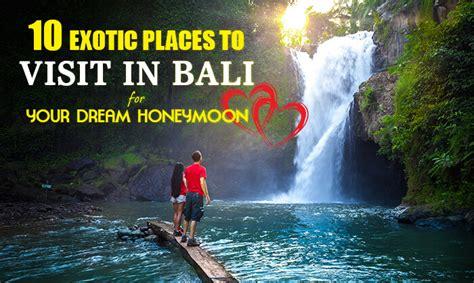 best place to visit bali visit bali