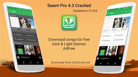 saavn pro apk saavn pro 4 3 apk cracked mod app ad free hack