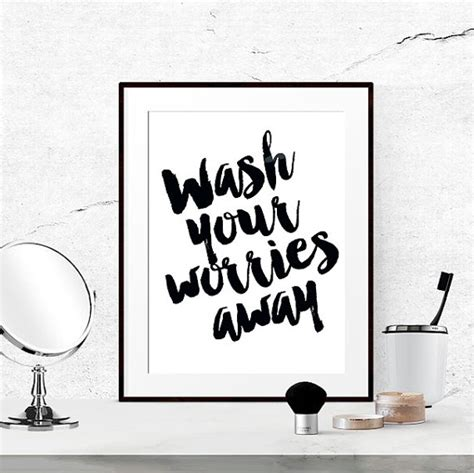 bathroom design free quote bathroom quotes black and white bathroom print wash your