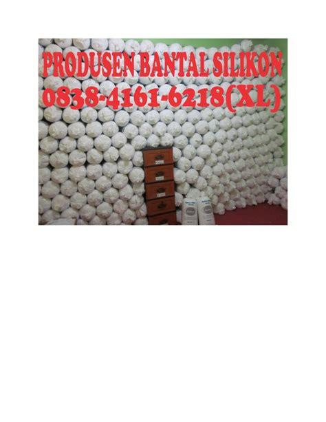 0838 4161 6218 xl bantal silikon gresik bantal silikon