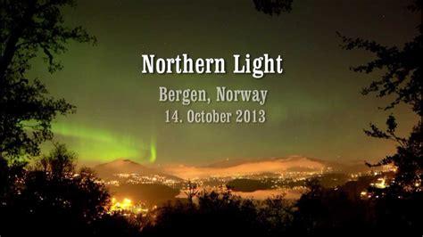 northern light bergen 2013 1014 youtube