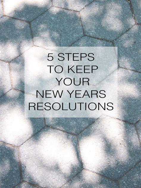 new year steps 5 steps to keep your new years resolutions a