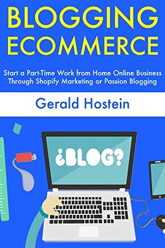 Part Time Work Online From Home - blogging ecommerce start a part time work from home