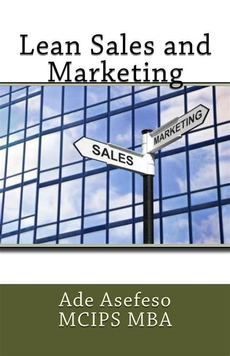 Mba Sales And Marketing Books by Read Lean Sales And Marketing By Ade Asefeso Mcips Mba