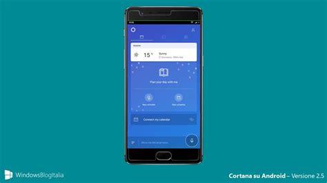 android cortana cortana per android si aggiorna nuova interfaccia e supporto schermata di blocco