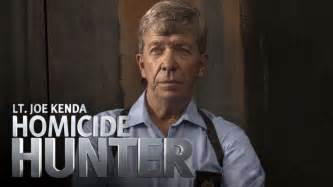 Joe kenda tv shows zap2it click for details homicide hunter joe kenda