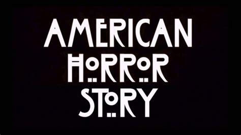 theme song american horror story ahs theme song dubstep american horror story darklordz