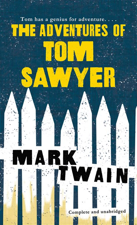 the adventures of tom sawyer books the adventures of tom sawyer macmillan