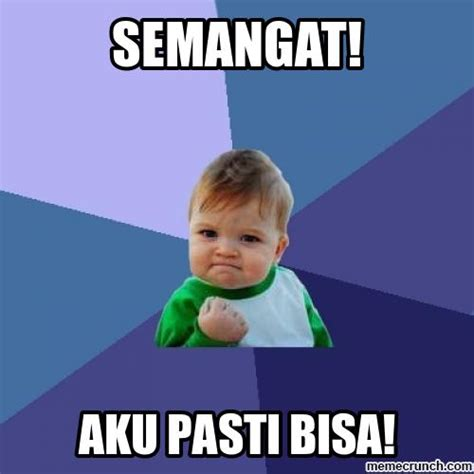Meme A Photo - semangat