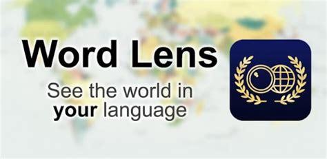 word lens android word lens el traductor en realidad aumentada llega a android el androide libre