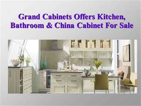 chinese kitchen cabinets for sale grand cabinets offers kitchen bathroom china cabinet