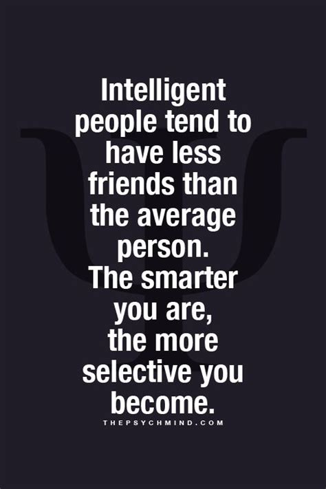 Has Some Highly Intelligent Concerned Friends by Intelligent Tend To Fewer Friends Than The
