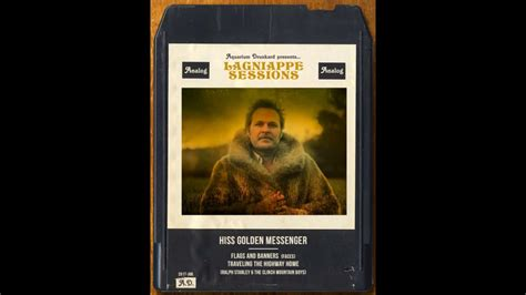 hiss golden messenger flags and banners face s cover youtube