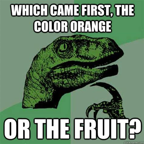 what came the color orange or the fruit which came the color orange or the fruit