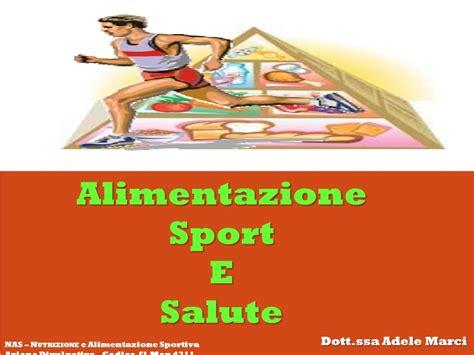 alimentazione sportiva alimentazione sport e salute ppt scaricare