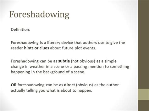 give some exles of foreshadowing in this section give some exles of foreshadowing in this section
