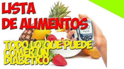 dieta  diabeticos tipo  todo lo  puede comer  diabetico youtube