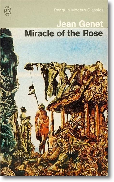 jean genet miracle of the rose pdf 17 best images about jean genet on pinterest alberto