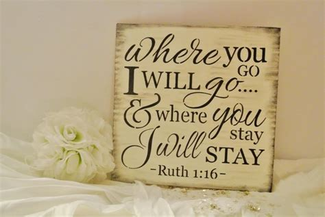 Wedding Dress Bible Verse by Bible Verse Sign Wood Sign Wedding Sign Where You Go I