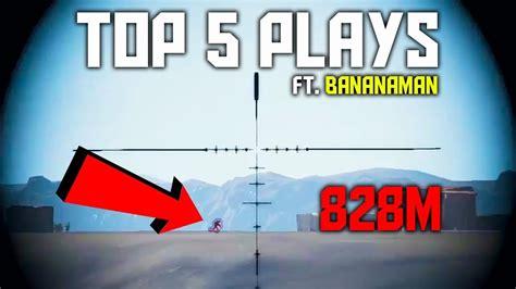 pubg 5 man insane 800m headshots pubg top 5 plays ft bananaman