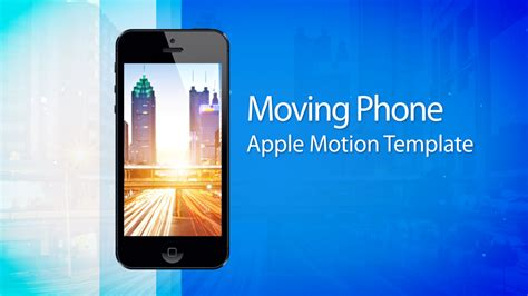 moving phone 15s commercial apple motion 5 template