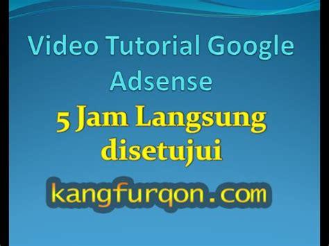 google adsense tutorial for beginners in hindi tutorial adsense cara daftar google adsense 5 jam