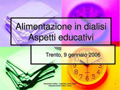 alimentazione in dialisi ppt alimentazione in dialisi aspetti educativi