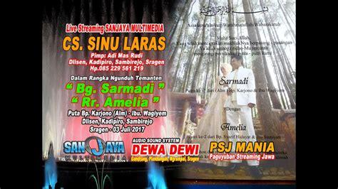 Sound On Sanjaya by Live Sanjaya Multimedia Cs Sinu Laras Yunior