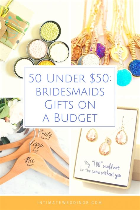 Wedding Gift On A Budget by 50 50 The Ultimate Guide To Bridesmaids Gifts On A