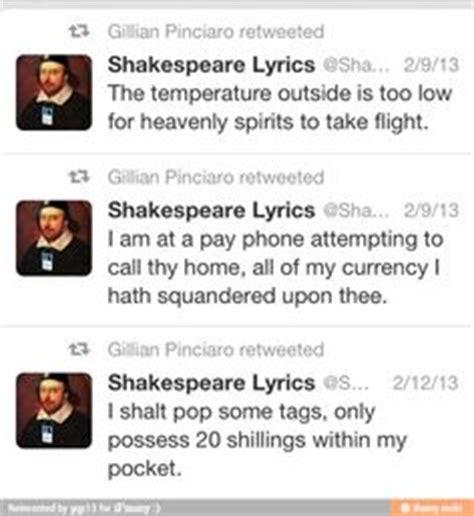 Shakespeare Lyrics Meme - shakespeare lyrics funny tweet ifunny e funny