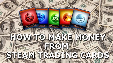 how to make trading cards yt 32651 how to make money from steam trading cards