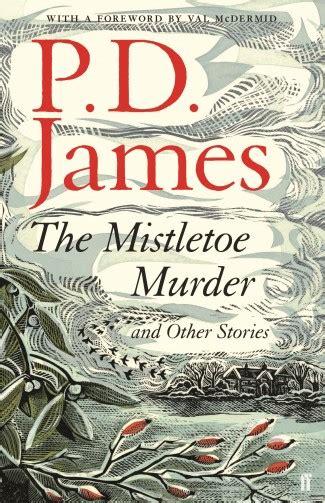 mistletoe murder dewberry farm mysteries books the mistletoe murder and other stories the oldfield park
