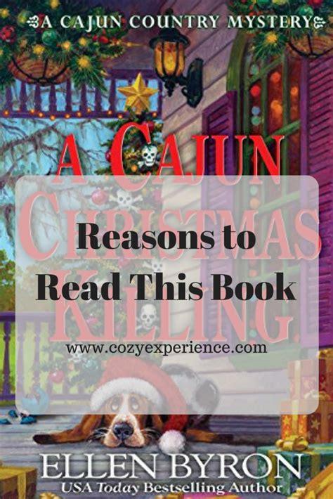cajun a cajun novel books reasons to read a cajun killing a cozy experience