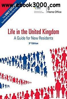 life in the united 0113413408 life in the united kingdom a guide for new residents 3rd edition free ebooks download