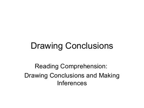 O Drawing Conclusions by 3 Drawing Conclusions Inferences