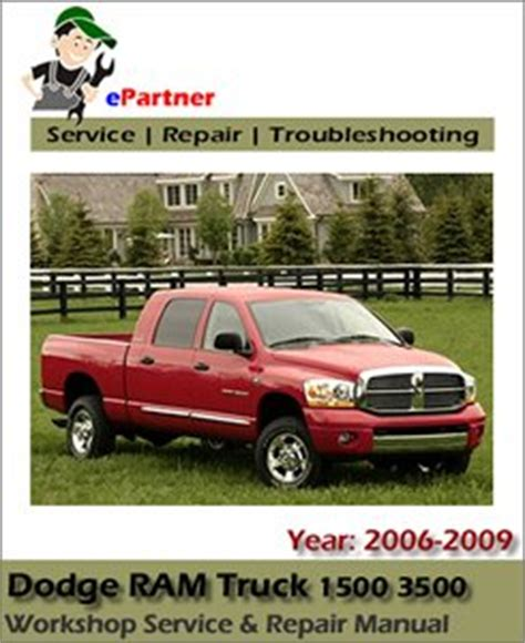 vehicle repair manual 2009 dodge ram 3500 head up display dodge ram truck 1500 3500 service repair manual 2006 2009 automotive service repair manual