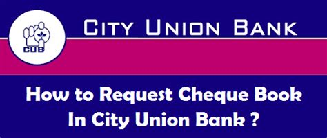 city union bank banking how to request cheque book in city union bank