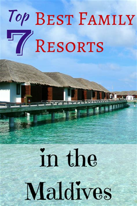 maldive best resort top 7 best family resorts in the maldives family travel