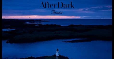 aimer after dark download aimer after dark mini album next musix