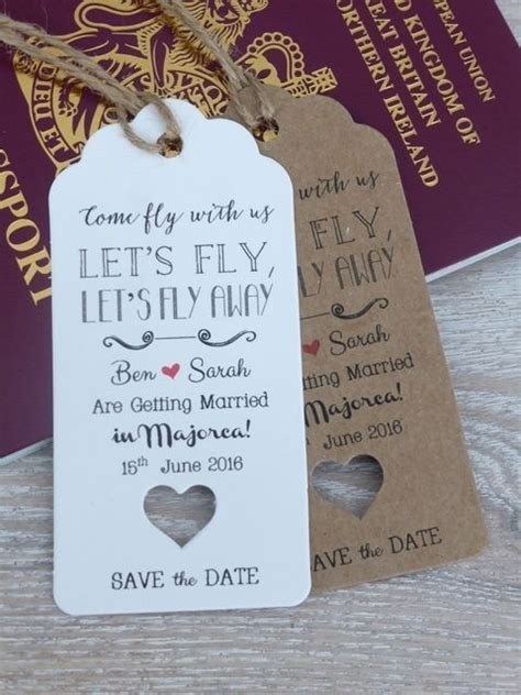wedding abroad invitation wording quot lets fly quot save the date for wedding abroad invitation