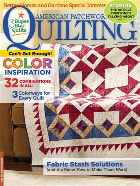 American Patchwork And Quilting Website - american patchwork quilting june 2014 allpeoplequilt