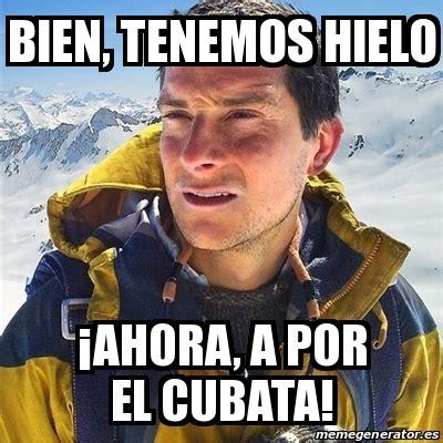 Memes Generator En Espaã Ol - meme bear grylls bien tenemos hielo 161 ahora a por el