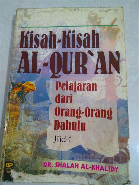 Kisah Kisah Pilihan Dalam Al Quran kisah dalam al qur an 1 warta pilihan