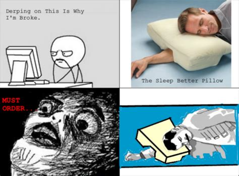 Pillow Meme - the sleep better pillow pictures photos and images for