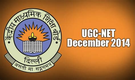 pattern of cbse net dec 2014 ugc national eligibility test net 2014 to be conducted